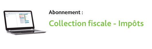 Collection fiscale - Impôts