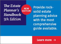 Provide rock-solid estate planning advice with the most comprehensive guide available