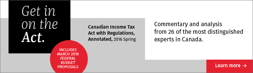 Get in on the Act: Canadian Income Tax Act with Regulations, 101st Edition
